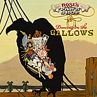 Rose's Pawn Shop | Dancing On the Gallows