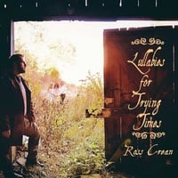 Ross Crean | Lullabies for Trying Times