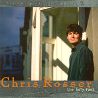 Chris Rosser | The Holy Fool