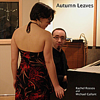 Rachel Rossos and Michael Gallant | Autumn Leaves - Single