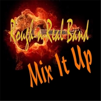 Rough-n-Real Band | Mix It Up