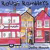 Rough Ramblers: Dolls House