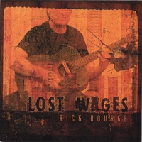 Rick Rourke | Lost Wages