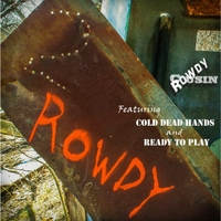 Rowdy Cousin: 2 Rowdy