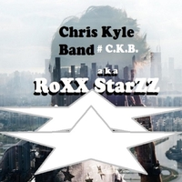Roxx Starzz: Chris Kyle Band #C.K.B.