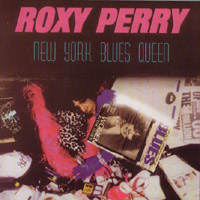 Roxy Perry | Roxy Perry NY BLUES QUEEN