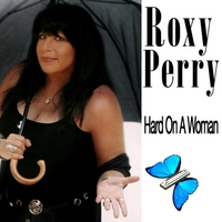 Roxy Perry | Hard On a Woman