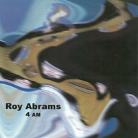 Roy Abrams | 4AM