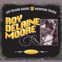Roy Delaine Moore | Mountain Tracks