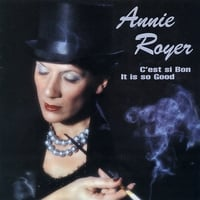 Annie Royer | C'est si Bon (It is so good)
