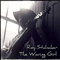 Roy Stalnaker | Waving Girl