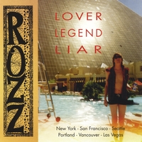 Rozz Rezabek-Wright | Lover Legend Liar
