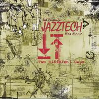 Rob Parton's Jazztech Big Band | Two Different Days