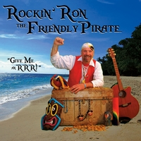 Rockin' Ron The Friendly Pirate | Give Me An RRR!