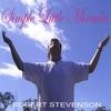ROBERT STEVENSON: Simple Little Miracles