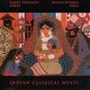Rajeev Taranath & Sandip Burman: Indian Classical Music