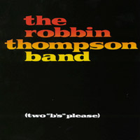 Robbin Thompson | Two B's Please