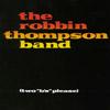 ROBBIN THOMPSON: Two B's Please