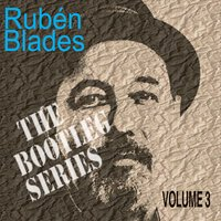 Rubén Blades | The Bootleg Series, Vol. 3