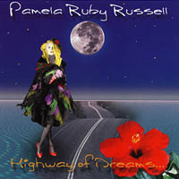 Pamela Ruby Russell | Highway Of Dreams