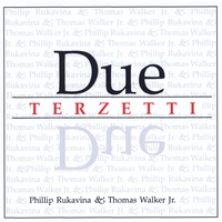 Phillip Rukavina & Thomas Walker Jr. | Due