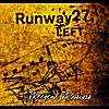 Runway 27, Left: Weekend Warriors