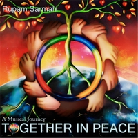 Rupam Sarmah | A Musical Journey: Together in Peace