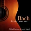 Armin Ruppel & Michael Habecker: Bach Inspirationen