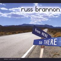 Russ Brannon | From Here To There