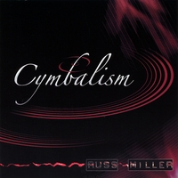 Russ Miller | Cymbalism