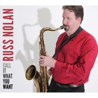 Russ Nolan | Call It What You Want
