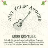 Russ Rentler: Just Yulin