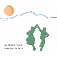 The Rustic Riders | Hearing Hearts