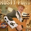 Rusty Ford: Crack Smokin Mayor