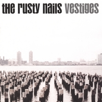 The Rusty Nails | Vestiges