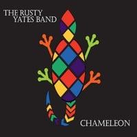 Rusty Yates Band: Chameleon