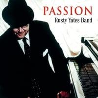 Rusty Yates Band: Passion