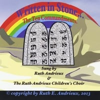 Ruth Andrieux & The Ruth Andrieux Children's Choir | Written in Stone:  The Ten Commandments