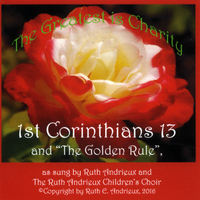 Ruth Andrieux | 1st Corinthians 13: The Greatest Is Charity (feat. The Ruth Andrieux Children's Choir)
