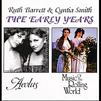 Ruth Barrett & Cyntia Smith | The Early Years