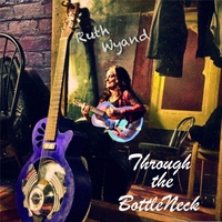Ruth Wyand | Through the Bottle Neck