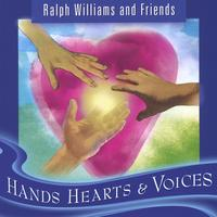 Ralph Williams and Friends | Hands Hearts & Voices