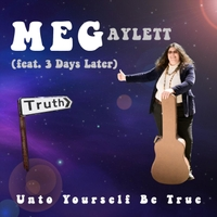 Meg Aylett | Unto Yourself Be True