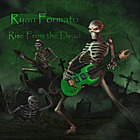 Ryan Formato | Rise From the Dead