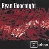 Ryan Goodnight: Carbon