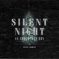 Ryan Horne | Silent Night (A Christmas EP)