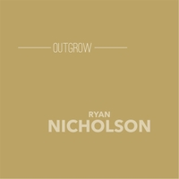 Ryan Nicholson | Outgrow