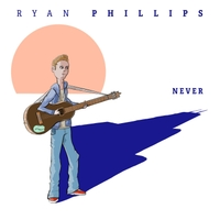 Ryan Phillips | Never