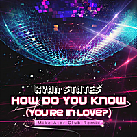Ryan States | How Do You Know (You're In Love?) - Single