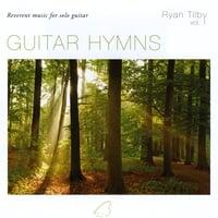 Ryan Tilby: Guitar Hymns